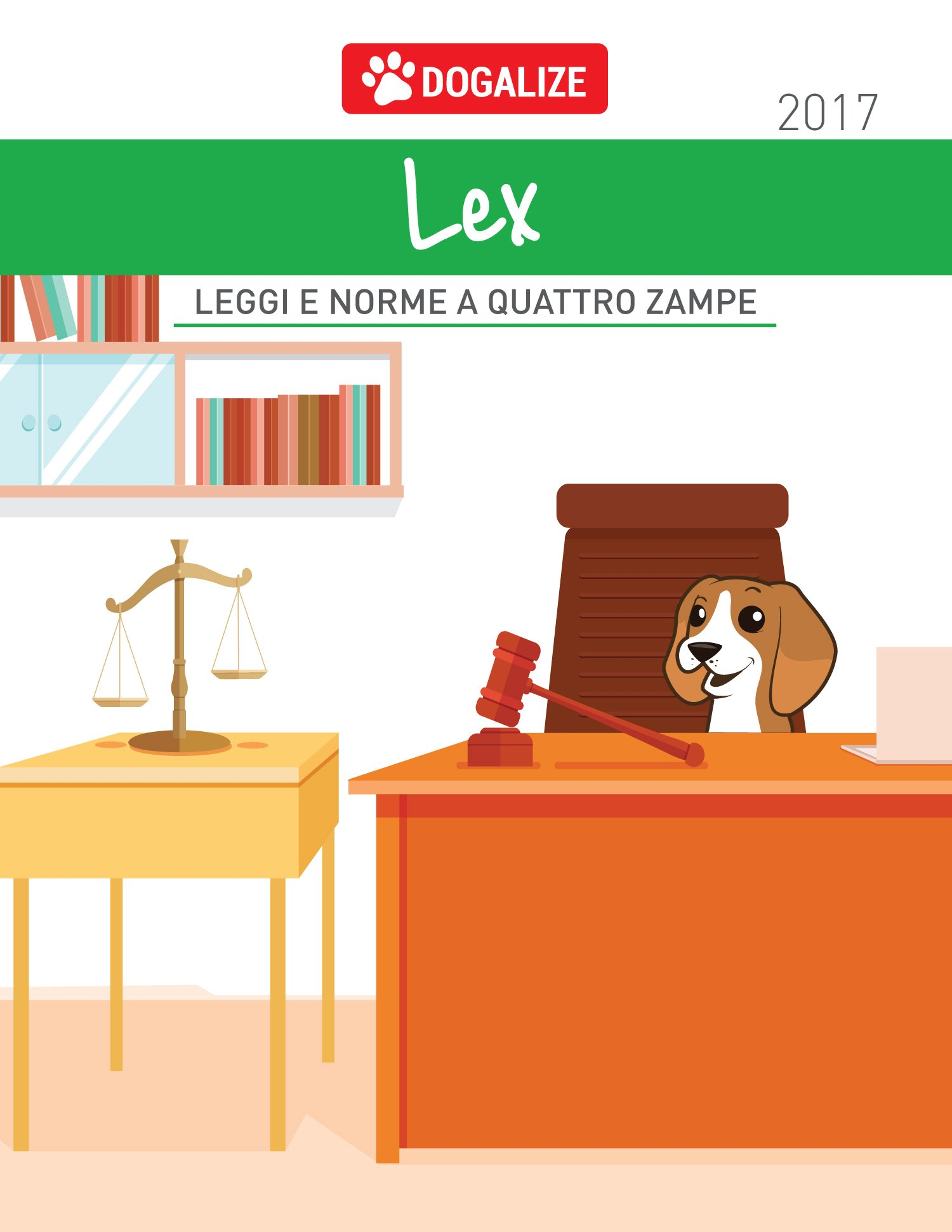 Dogalize Lex - il nuovo Ebook Dogalize sui diritti e doveri animali!