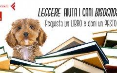 Leggere fa bene: con un libro pet di Dogalize e laFeltrinelli aiuti cani abbandonati! Acquista e doni un pasto a un animale in difficoltà!