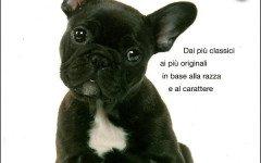 Che nome dare al tuo cane, il libro di di Desachy Florence