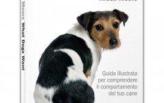 What dogs want: la recensione del libro di Arden Moore
