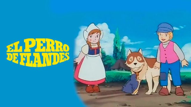 El perro de Flandes: ¿conoces esta serie?