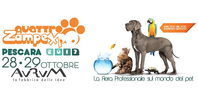 Quattrozampexpo 2017 Pescara: fiera professionale del pet