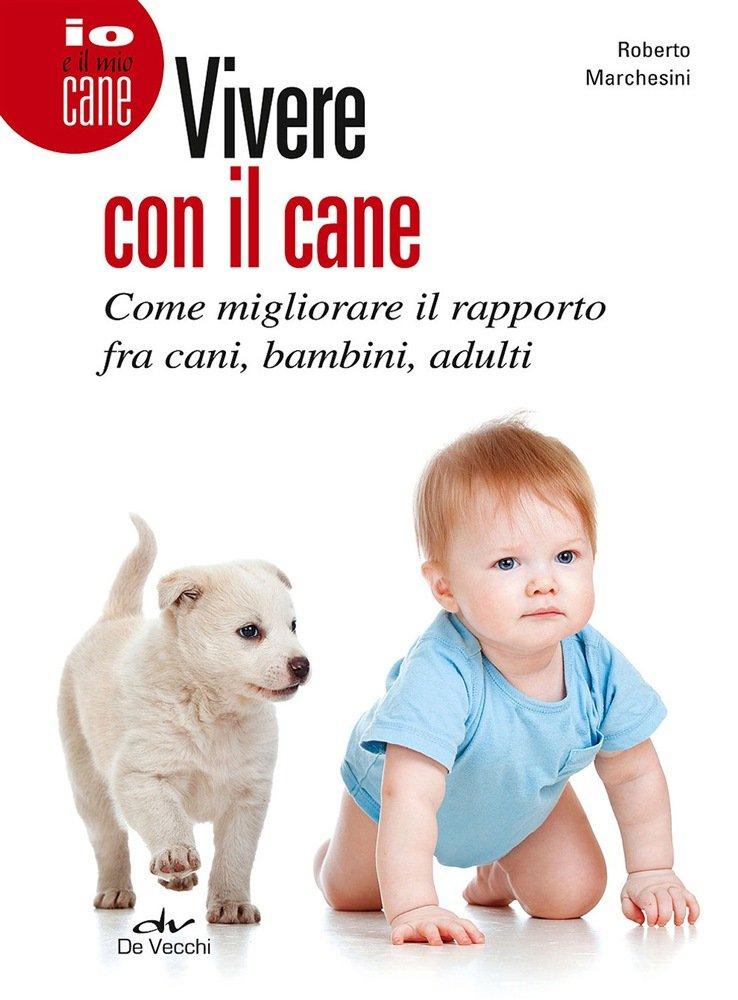 Vivere con il cane. La recensione del libro