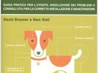 Il cane, manuale di istruzioni: la recensione del libro