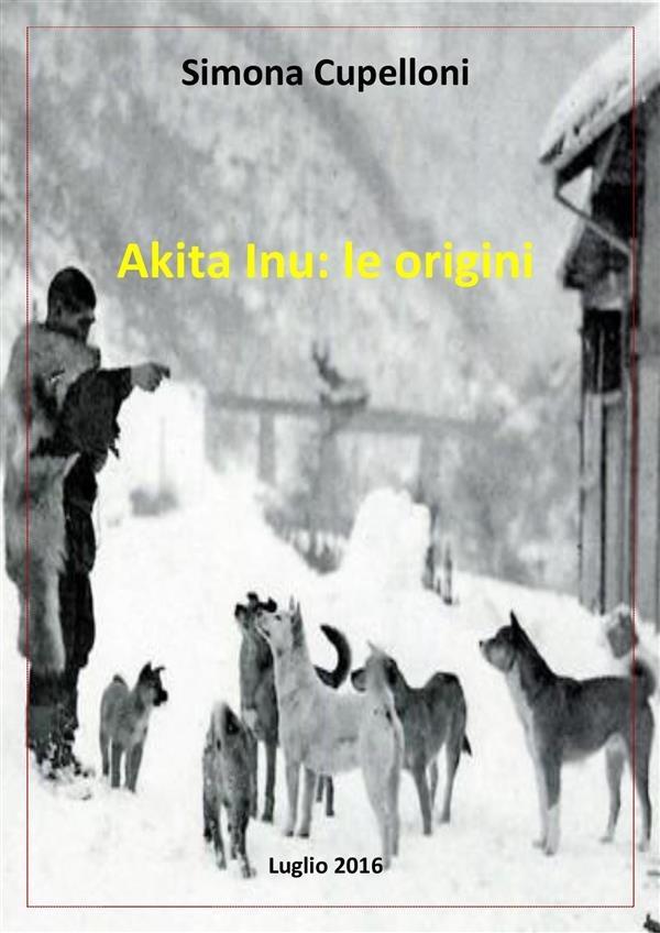 Akita inu: le origini - la recensione del libro