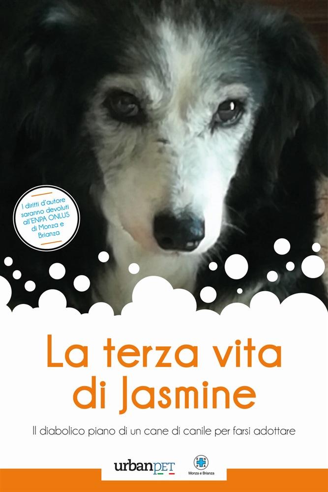 La terza vita di Jasmine: il libro di Lorena Quarta
