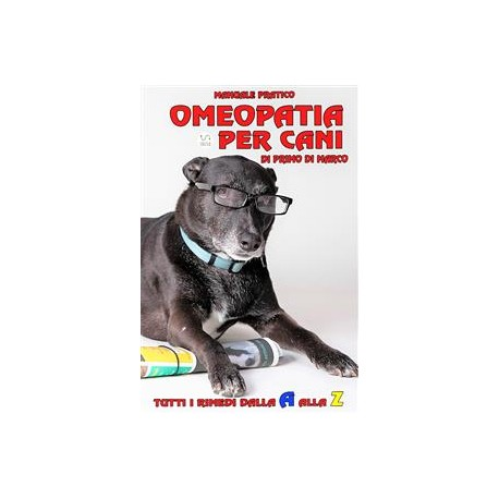 Manuale Pratico di Omeopatia per Cani, la recensione